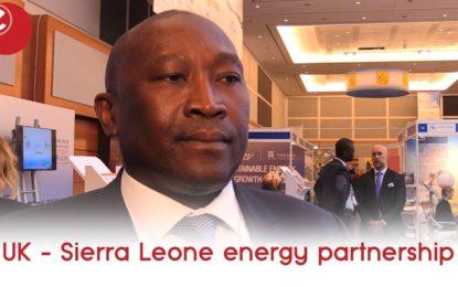 UK – Sierra Leone partnership 'will attract more energy investors'
