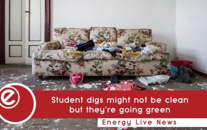 Student digs might not be clean but they're going green