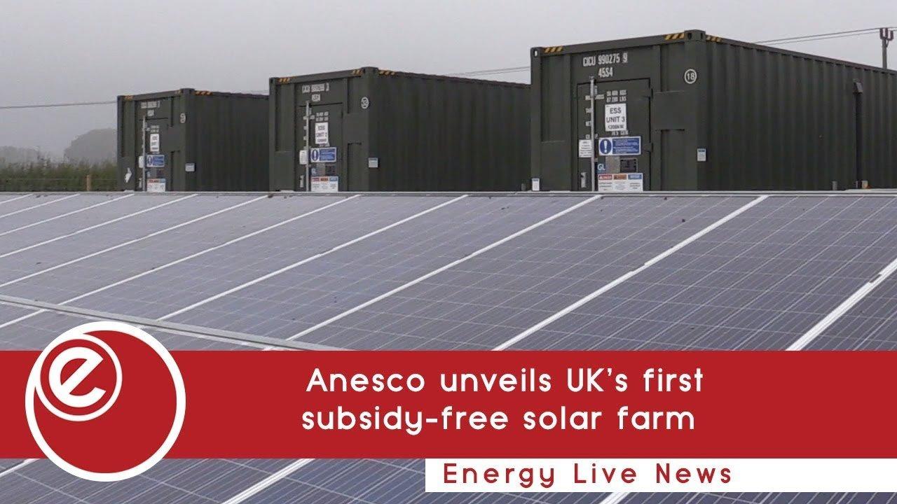 Anesco Opens Uk S First Subsidy Free Solar Farm Energy