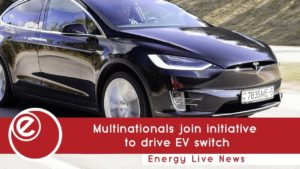 Multinationals join initiative to speed up switch to EVs