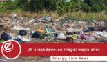 UK crackdown on illegal waste sites
