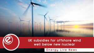 UK subsidies for offshore wind well below new nuclear