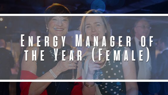 The Energy Manager of the Year (Female)