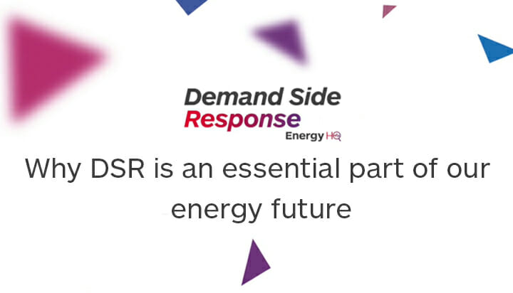 Why DSR is an essential part of our energy future