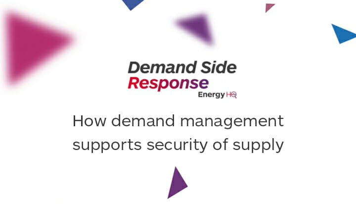 How demand management supports security of supply