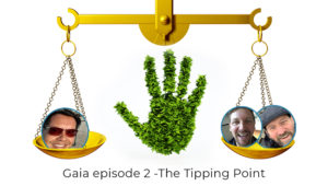 Gaia says no!  Episode 2 have we reached the Tipping Point?