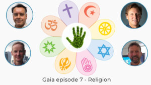 Gaia says no! Episode 7 – Religion