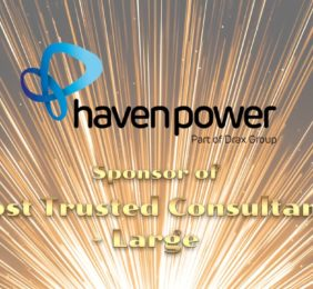 Haven Power is sponsoring Most Trusted Consultancy (Large) – but what will it take to win?