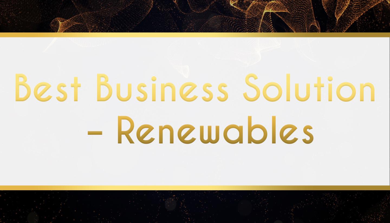 Award Sponsor - Best Business Solution – Renewables