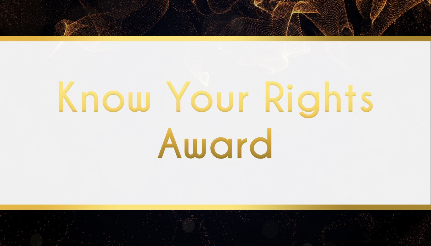 Award Sponsor - Know Your Rights Award