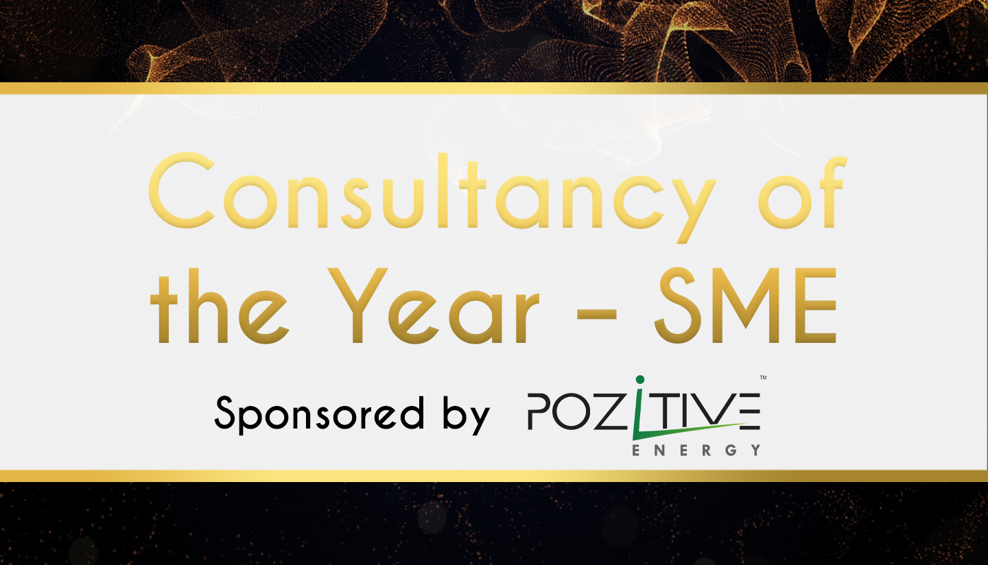 Award Sponsor - Pozzitive Energy -Consultancy of the Year – SME